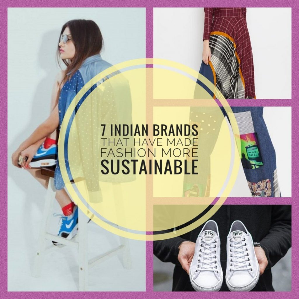 & Indian Brands that have made Fashion sustainable