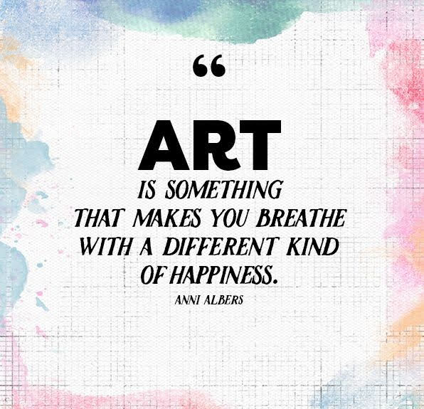 Art can help you experience different kind of happiness.