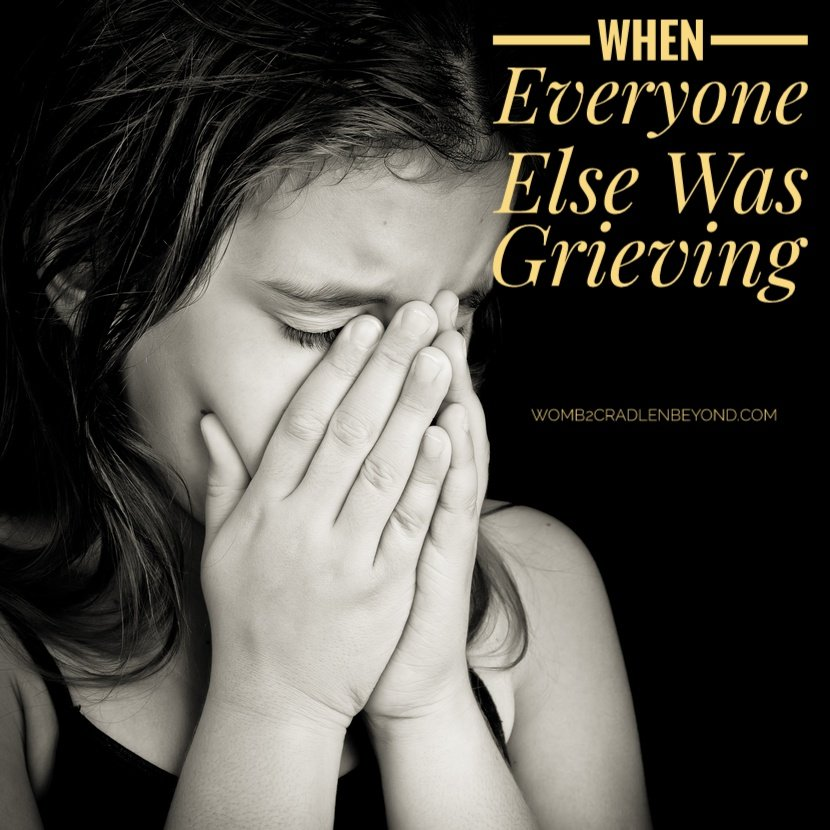 when everyone else was grieving